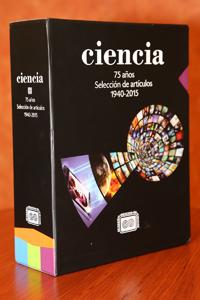 Como parte de la celebración del aniversario 75 de la revista Ciencia se conformó una selección de artículos, cuya presentación estuvo a cargo del doctor Carlos Prieto de Castro