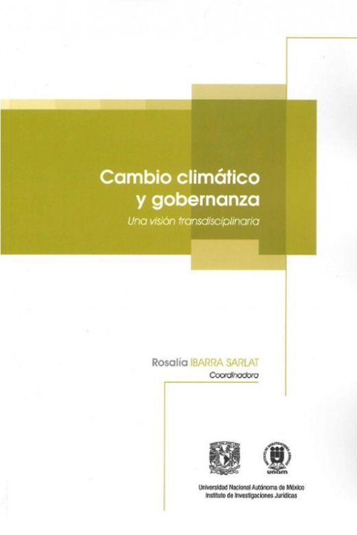 Presentan libro: Cambio climático y gobernanza. Una visión transdisciplinaria.